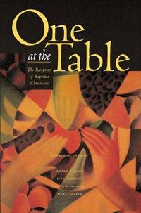 One at the Table: The Reception of Baptized Christians (Font and Table Series) (Font & Table...