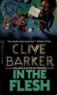 In The Flesh by  Clive Barker - Paperback - First Edition - 1988 - from 1970 and Biblio.com