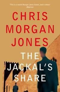 The Jackal's Share (The Ben Webster Spy Series)