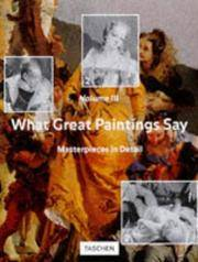 What Great Paintings Say, Vol. 3: Masterpieces in Detail