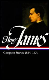 Henry James: Complete Stories, 1864-1874