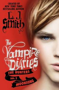 image of The Vampire Diaries: The Hunters: Moonsong