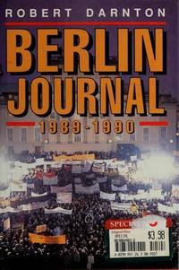 BERLIN JOURNAL: 1989 - 1990