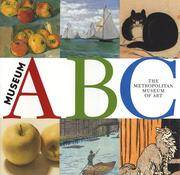 Museum ABC by  The (NY) Metropolitan Museum of Art - Hardcover - 2002-09-01 - from meadowland media LLC and Biblio.co.uk
