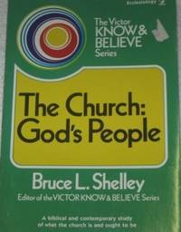 The Church, God's People (Victor Know & Believe Series) (Victor Adult Elective)