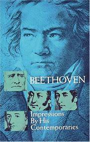 Beethoven : Impressions by His Contemporaries