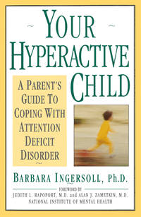 Your Hyperactive Child