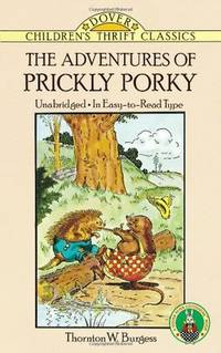 The Adventures of Prickly Porky (Dover Children's Thrift Classics)