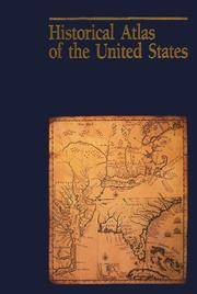 Historical Atlas of the United States by National Geographic Society (U. S. ) - 1993