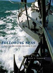 Following Seas: Sailing the Globe, Sounding a Life