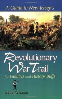 A Guide to New Jersey's Revolutionary War Trail: for Families and History Buffs