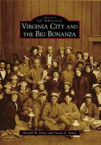 Virginia City and the Big Bonanza (Images of America)