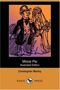 image of Mince Pie (Illustrated Edition) (Dodo Press)