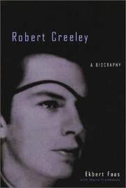 Robert Creeley: A Biography