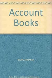 The Account Books of Jonathan Swift