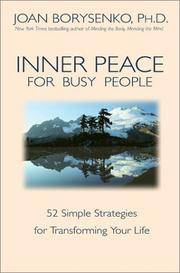 Inner Peace for Busy People: 52 Simple Strategies for Transforming Your Life.