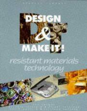 Resistant Materials Technology - Design and Make it