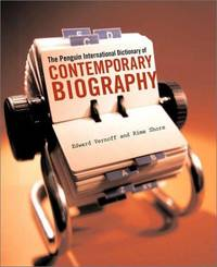 Penguin International Dictionary of Contemporary Biography: From 1900 to the Present