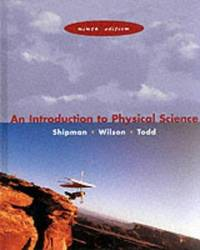 Introduction To Physical Science, Ninth Edition