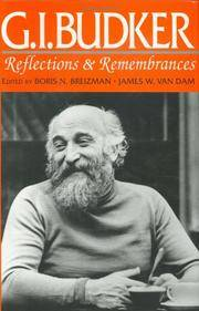 G. I. Budker: Reflections and Remembrances
