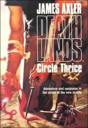 Deathlands: Circle Thrice (Deathlands, 32)