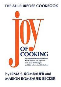 JOY OF COOKING by Irma S. Rombauer; Marion Rombauer Becker; Ginnie Hofmann [Illustrator]; Ikki Matsumoto [Illustrator]; - Hardcover - 1985-05-01 - from TerBooks (SKU: 190830051)