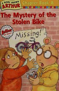The Mystery of the Stolen Bike #8 (Marc Brown Arthur Chapter Books)