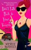 image of Don't Talk Back To Your Vampire (Signet Eclipse)