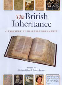 The British Inheritance: A Treasury of Historic Documents