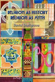 RELIGION AS HISTORY, RELIGION AS MYTH