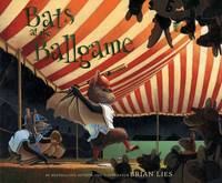 Bats at the Ballgame by  Brian Lies - Hardcover - 2010 - from Adagio Books and Biblio.com