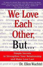 We Love Each Other, But...: Simple Secrets to Strengthen Your Relationship and Make Love Last