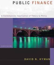 Public Finance: A Contemporary Application Of Theory To Policy With Economic Applications