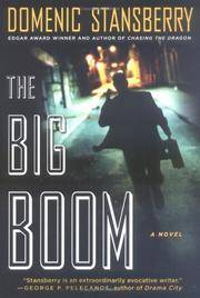 THE BIG BOOM A Novel