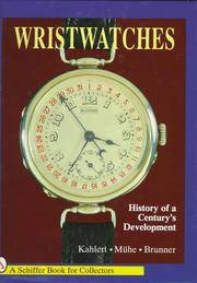 WRISTWATCHES: HISTORY OF A CENTURY'S DEVELOPMENT - Price Guide Laid In