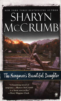 The Hangman's Beautiful Daughter by  Sharyn McCrumb - Paperback - First Paperback Printing - 1993 - from Second Chance Books & Comics (SKU: 455359)