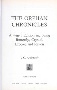 Orphan Chronicles: A 4 in 1 Volume Including Butterfly, Crystal, Brooke and Raven