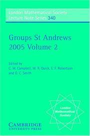 Groups St Andrews 2005: Volume 2 (London Mathematical Society Lecture Note Series)