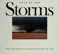 Year of the Storms; The Destructive Kansas Weather of 1990