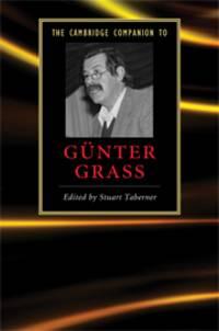 The Cambridge Companion to Günter Grass (Cambridge Companions to Literat