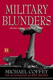 Military Blunders Previously Published As Days of Infamy