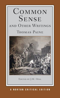 Common Sense and Other Writings (Norton Critical Editions)