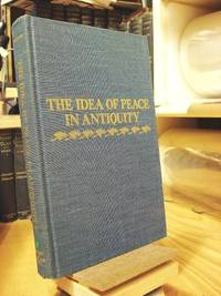 The Idea of Peace in Antiquity