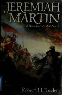 Jeremiah Martin: A Revolutionary War Novel