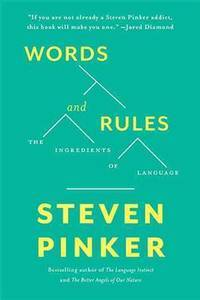 image of Words and Rules: The Ingredients Of Language (Science Masters Series)