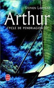 image of Arthur : Cycle de Pendragon III [Poche] by Lawhead, Stephen