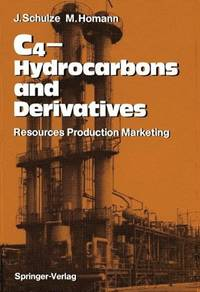 C4-Hydrocarbons and Derivatives: Resources, Production, Marketing