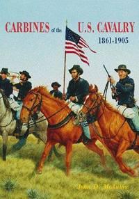 CARBINES OF THE U.S. CAVALRY 1861-1905