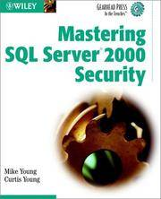 Mastering SQL Server 2000 Security (Gearhead Press--In the Trenches) by Mike Young; Curtis W. Young - Paperback - 2002 - from Junic Resources (SKU: 0471219703)