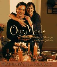 Our Meals: Making a Home for Family and Friends